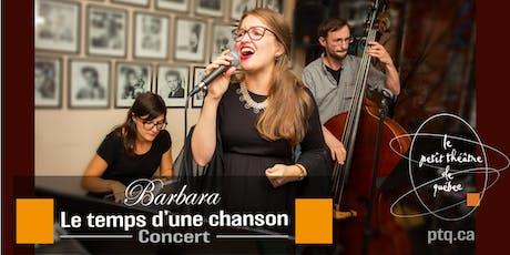 Barbara, le temps d'une chanson billets