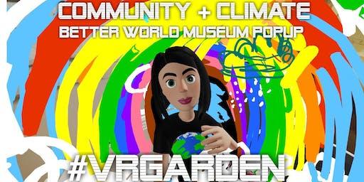 Better World Museum: VR Garden