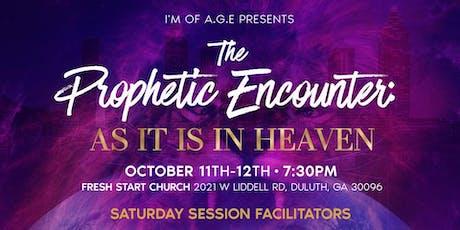The Prophetic Encounter: as it is in Heaven.  tickets