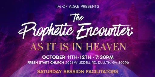 The Prophetic Encounter: as it is in Heaven.