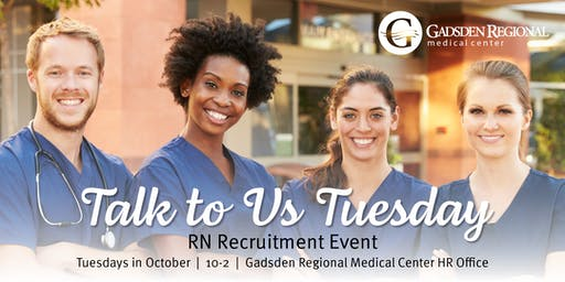 Talk to Us Tuesday - RN Recruitment Event