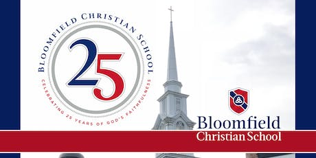 Bloomfield Christian School 25th Anniversary Gala & Reunion  tickets