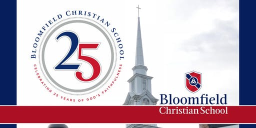 Bloomfield Christian School 25th Anniversary Gala & Reunion