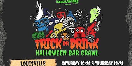 Trick or Drink: Louisville Halloween Bar Crawl (2 Days) tickets