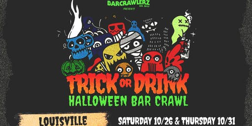 Trick or Drink: Louisville Halloween Bar Crawl (2 Days)