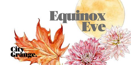 Equinox Eve - Music, Comedy & Storytelling at City Grange tickets