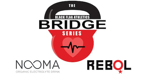 The Black Flag Athletics: BRIDGE Series