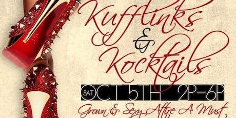 KUFFLINKS & KOCKTAILS DAY PARTY tickets