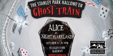 Ghost Train 2019 @ Stanley Park Railway - High School Volunteer Sign Up tickets
