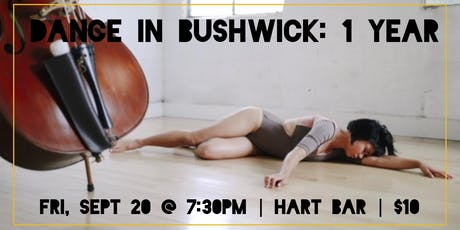 Dance in Bushwick: 1 Year tickets