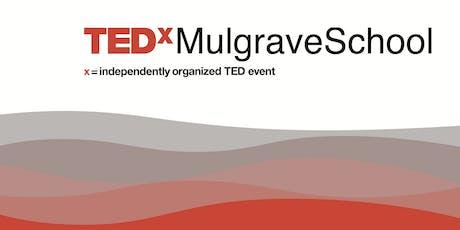 TEDx Mulgrave School - Waves of Change tickets
