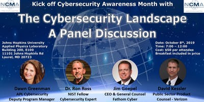 The Cybersecurity Landscape  - A Panel Discussion