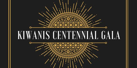 Centennial Gala - Kiwanis Club of Vancouver tickets
