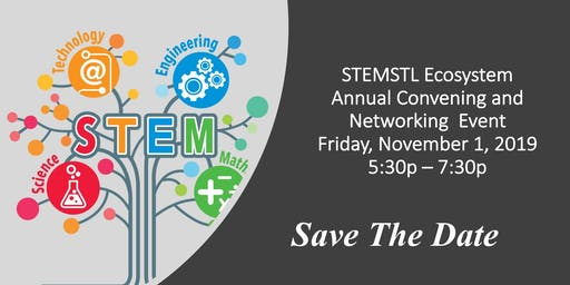 STEMSTL Annual Convening and Networking Event