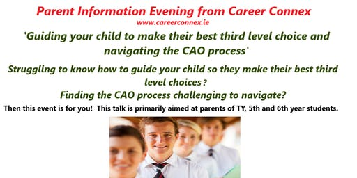 Guiding your child to their best 3rd level choices & navigating the CAO