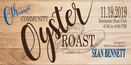6th Annual Community Oyster Roast tickets