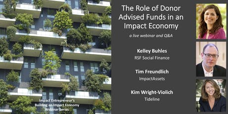 The Role of Donor Advised Funds in an Impact Economy tickets