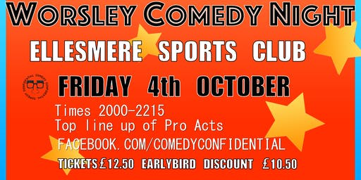 WORSLEY COMEDY NIGHT at ELLESMERE SPORTS CLUB