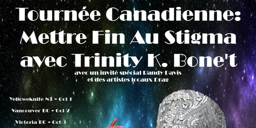 POZitivity: Tournée Canadienne: Mettre Fin Au Sitgma avec Trinity K. Bone't