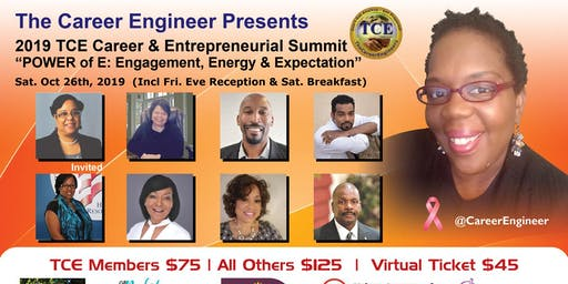 "2019 TCE Career & Entrepreneurial Summit: ""The POWER of Engagement, Energy & Expectation"" (Incl. Friday Eve Networking Reception)"