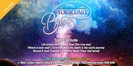Your Last Breath with Shaykh Omar Hajaj tickets