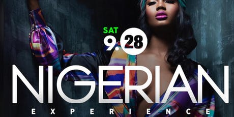THE NIGERIAN EXPERIENCE: INDEPENDENT CELEBRATION tickets