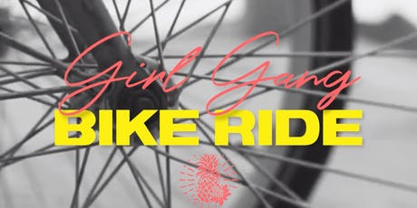 Girl Gang Bike Ride tickets