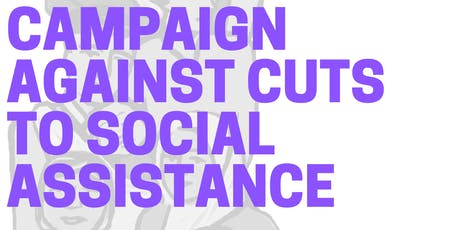 Action Forum: Campaign Against Cuts to Social Assistance  tickets