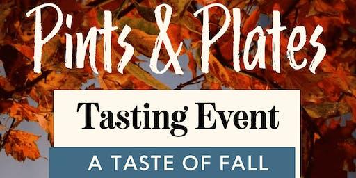 Pints & Plates; A Taste of Fall