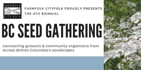 BC Seed Gathering 2019 tickets