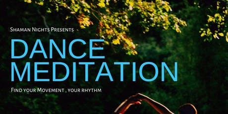 Shaman Nights - Dance Meditation tickets
