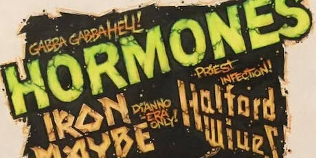 The Hormones, Halford Wives, Iron Maybe tickets