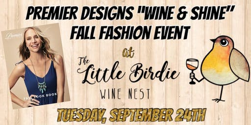 "Premier Designs ""Wine & Shine"" Fall Fashion Event"