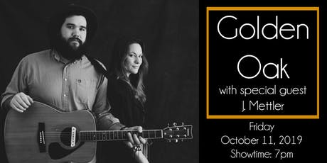 Golden Oak with special guest J. Mettler at The 443 tickets