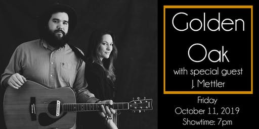 Golden Oak with special guest J. Mettler at The 443