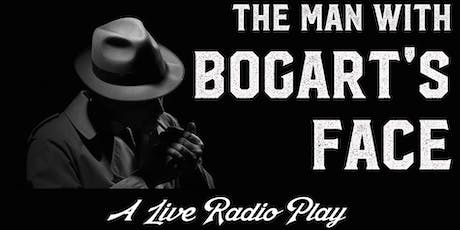 The Man with Bogart's Face tickets
