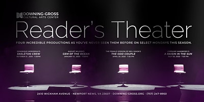 Reader's Theater at Downing-Gross Cultural Arts Center