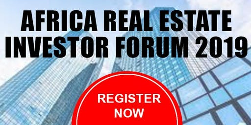 Africa Real Estate Investor Forum 2019