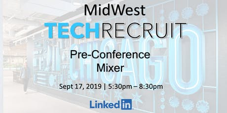 MidWest TechRecruit Pre-Conference Mixer tickets