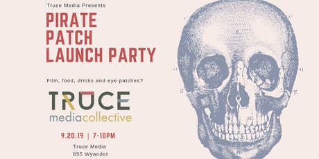 Pirate Patch Launch Party tickets