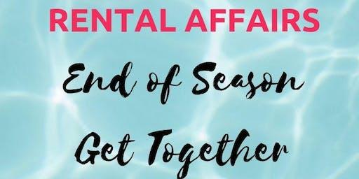 Rental Affairs End of Season Get Together