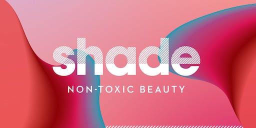 SHADE Non-Toxic Beauty & Skin Care Launch
