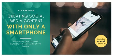 Social Media: Create High Quality Smartphone Photo & Video Content - D.C. tickets