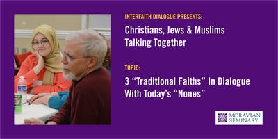 Interfaith Dialogue: Christians, Jews & Muslims Talking Together