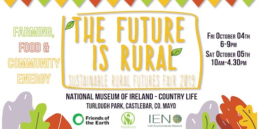 THE FUTURE IS RURAL: Sustainable Rural Futures Fair
