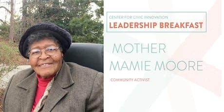 Leadership Breakfast:  Mother Mamie Moore tickets