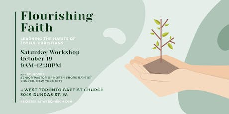 Flourishing Faith: Learning the Habits of Joyful Christians tickets