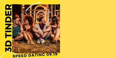 Speed Dating 3D Tinder | under 25 tickets