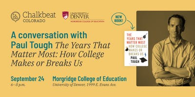 Chalkbeat & Morgridge College Present: A Conversation with Paul Tough
