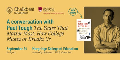 Chalkbeat & Morgridge College Present: A Conversation with Paul Tough tickets